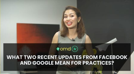What 2 Main Updates from Facebook and Google Mean for Practices