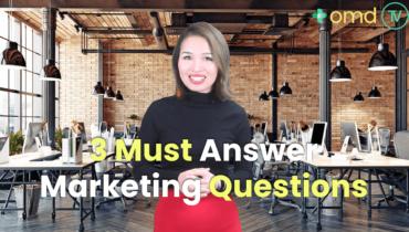 3 Must Answer marketing