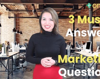 3 Marketing Questions You Must Answer