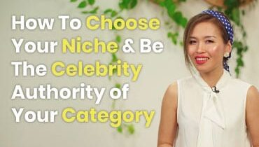 How To Choose Your Niche Be-The-Celebrity Authority of Your Category