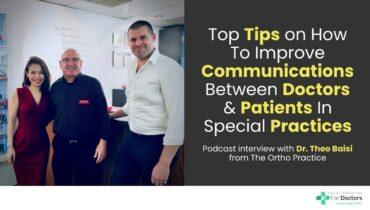 Top Tips on How To Improve Communications Between Doctors & Patients In Specialist Practices
